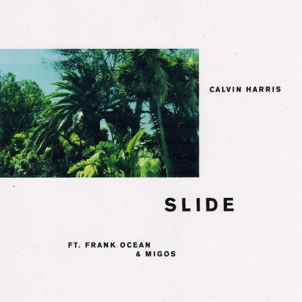 "Listen to ""Slide"" By Calvin Harris feat Frank Ocean &Migos"